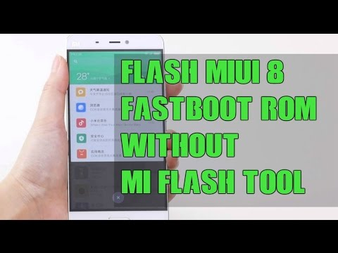 How To Flash MIUI Fastboot ROM Without Using Mi Flash Tool