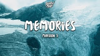 Maroon 5 - Memories  Lyrics