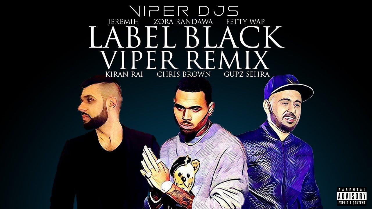 Label Black Viper Remix | Gupz Sehra | Chris Brown | Viper DJs | Official  Video | Free Download