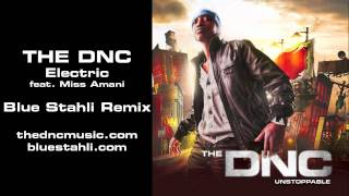 The DNC - Electric (feat. Miss Amani) - Blue Stahli Remix