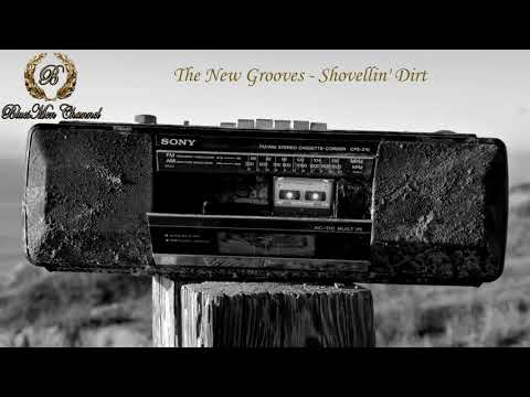 Blues Rock Music - The New Grooves - Shovellin' Dirt