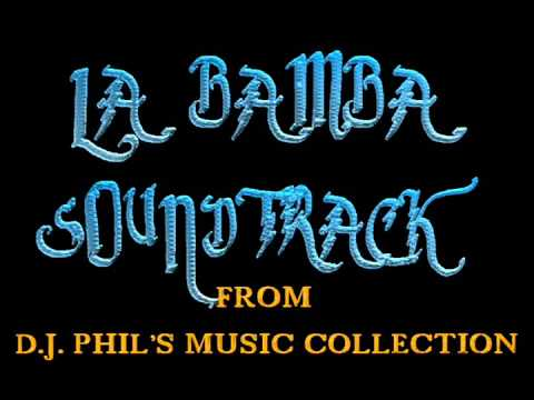 LA BAMBA COMPLETE MOVIE SOUNDTRACK-32:00 MINUTES