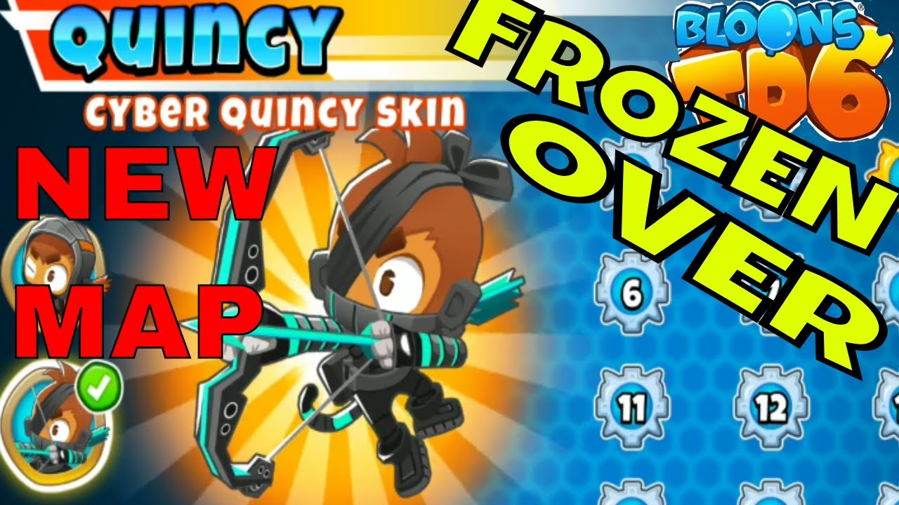 BLOONS TD 6 NEW HERO CYBER QUINCY NEW LEVEL FROZEN OVER ON EASY STANDARD  MODE
