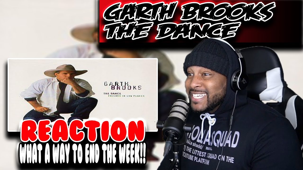 Week of Garth Brooks - The Dance ( Day 7 ) | REACTION