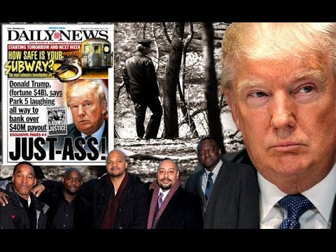 Remember Donald Trump's Disgusting Position on the Central Park 5...
