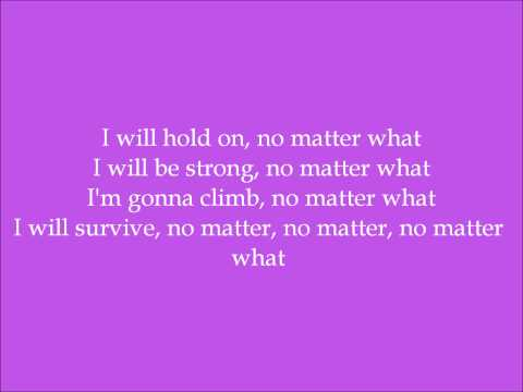 No Matter What - Jennifer Edison (Dance Moms) - Lyrics