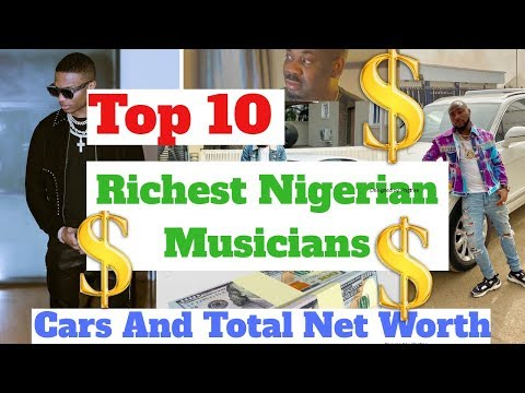 Top 10 Richest Musicians In Nigeria 2020 And Their Net Worth