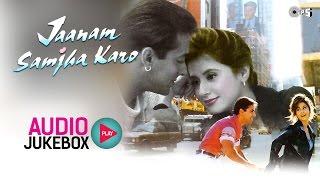 Jaanam Samjha Karo Jukebox - Full Album Songs | Salman Khan, Urmila Matondkar, Anu Malik