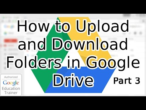 Tutorial: How to Upload and Download Folders in Google Drive (2015)