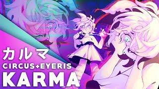 Karma - CircusP ft. Eyeris (Cover)【JubyPhonic】