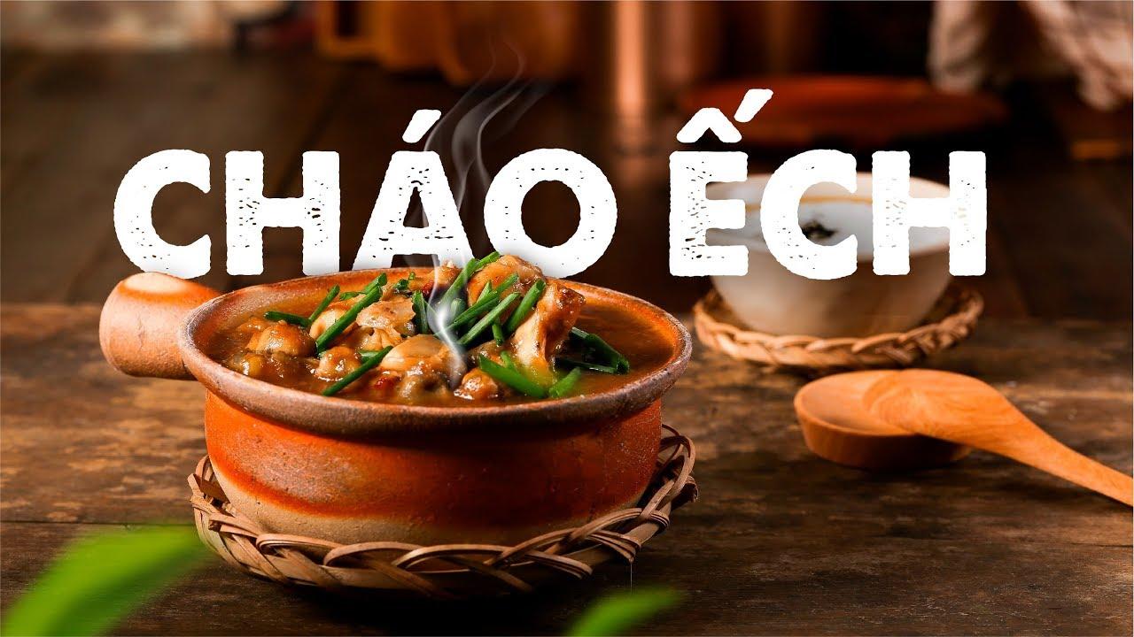 Cách nấu CHÁO ẾCH SINGAPORE ngon đúng vị    Hướng Nghiệp Á Âu