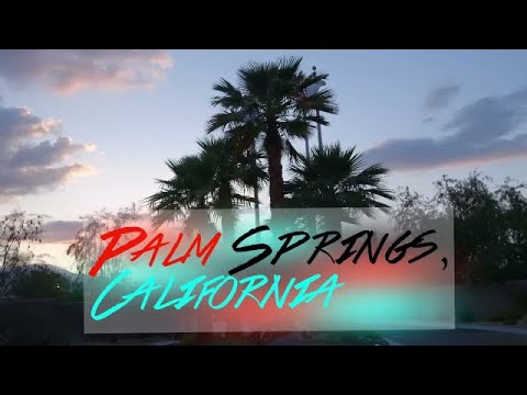 Palm Springs, California Family Vacation May 2015