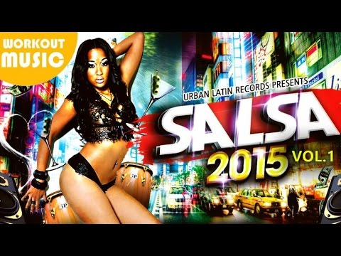 BAILA SALSA 2015 ► 1H SALSA HITS VOL.1 ► WORKOUT HIT MIX
