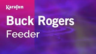Karaoke Buck Rogers - Feeder *