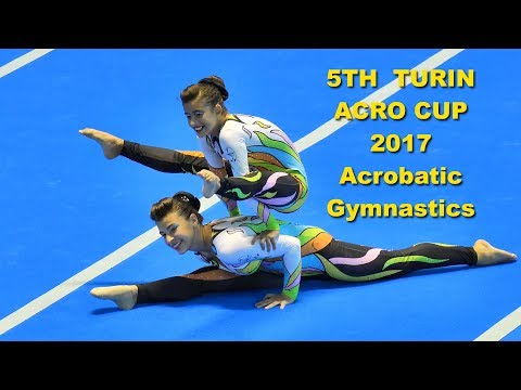 5TH  TURIN ACRO CUP 2017, Acrobatic Gymnastics, Day 1, Qualifications, (10)