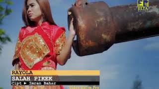 Rayola - Salah Pikek [Lagu Minang Official Video]