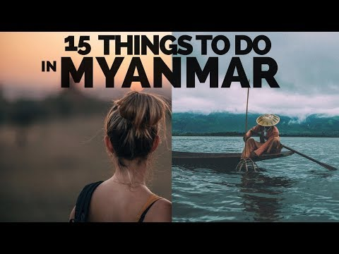 15 THINGS TO DO IN MYANMAR 🇲🇲 TRAVEL GUIDE
