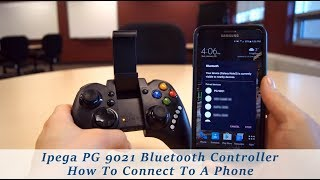 Ipega PG 9021 Controller How To Connect To A Phone