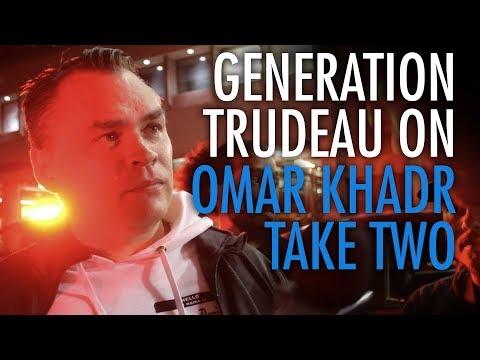 "Generation Trudeau: ""F**K Omar Khadr"", sort of"