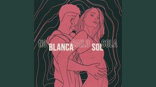Play No bailo sola