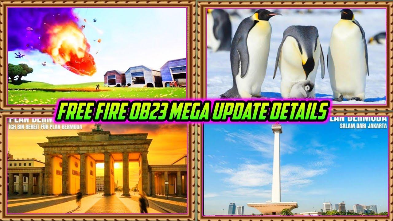 FREE FIRE OB23 MEGA UPDATE DETAILS || NEW PET, NEW CHARACTER, NEW GUN, BERMUDA MAP NEW PLACE