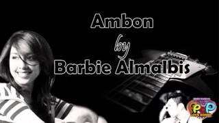 Ambon - Barbie Almalbis (Himig Handog Love PPop Love Songs 2016)