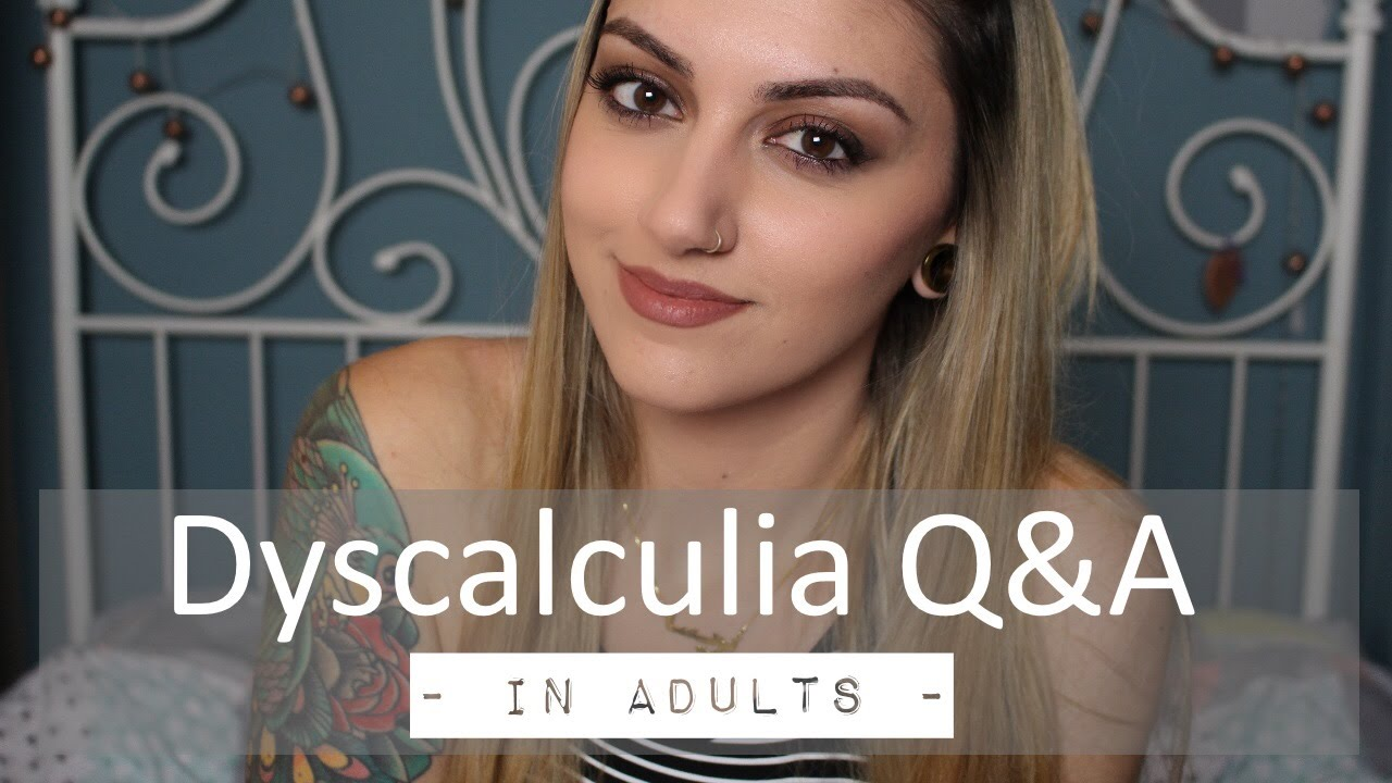 What Dyscalculia in adults opinion