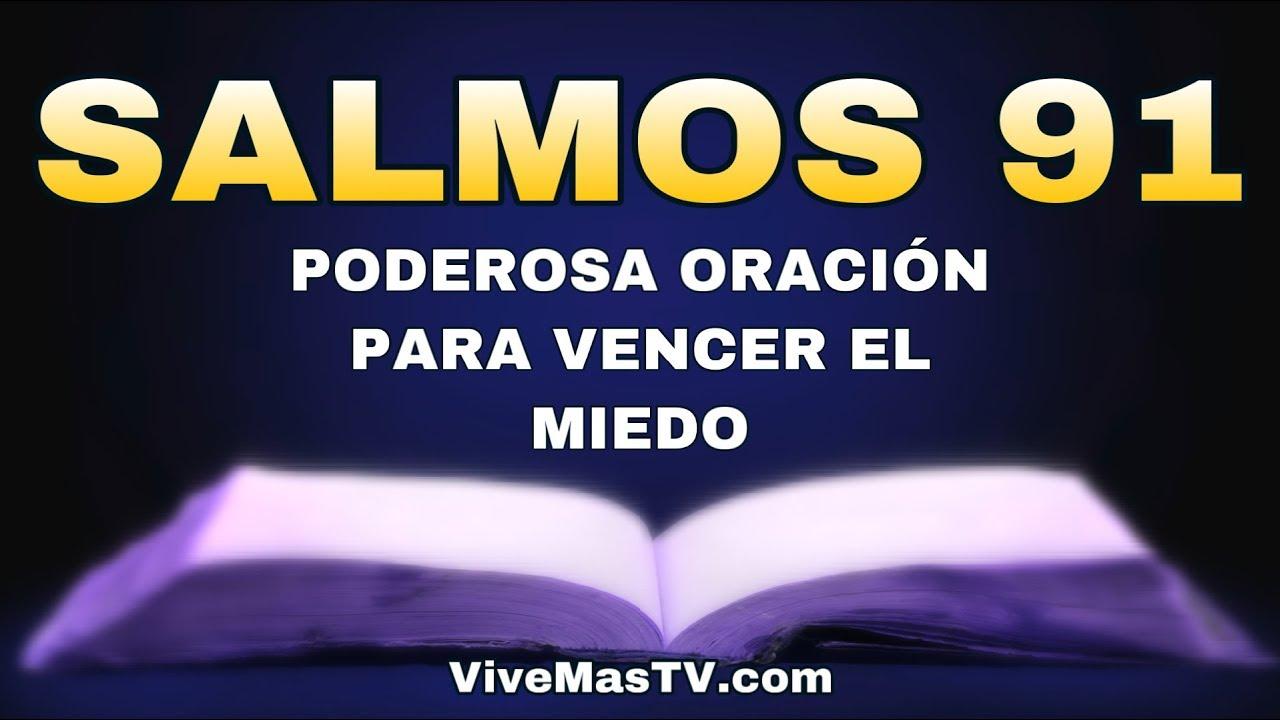 🔥 SALMOS 91 | Poderosa oracion para vencer el miedo y la depresión