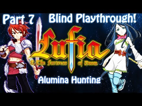 [SNES]Lufia & The Fortress of Doom[Blind][Part 7]Alumina Hunt Live stream archive