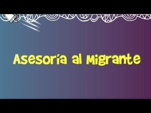 ASESORIA MIGRANTE