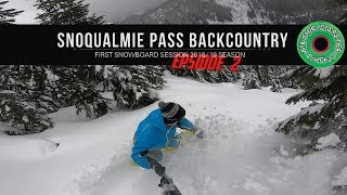 First Snoqualmie Pass Backcountry Snowboarding of 2018/19 Season