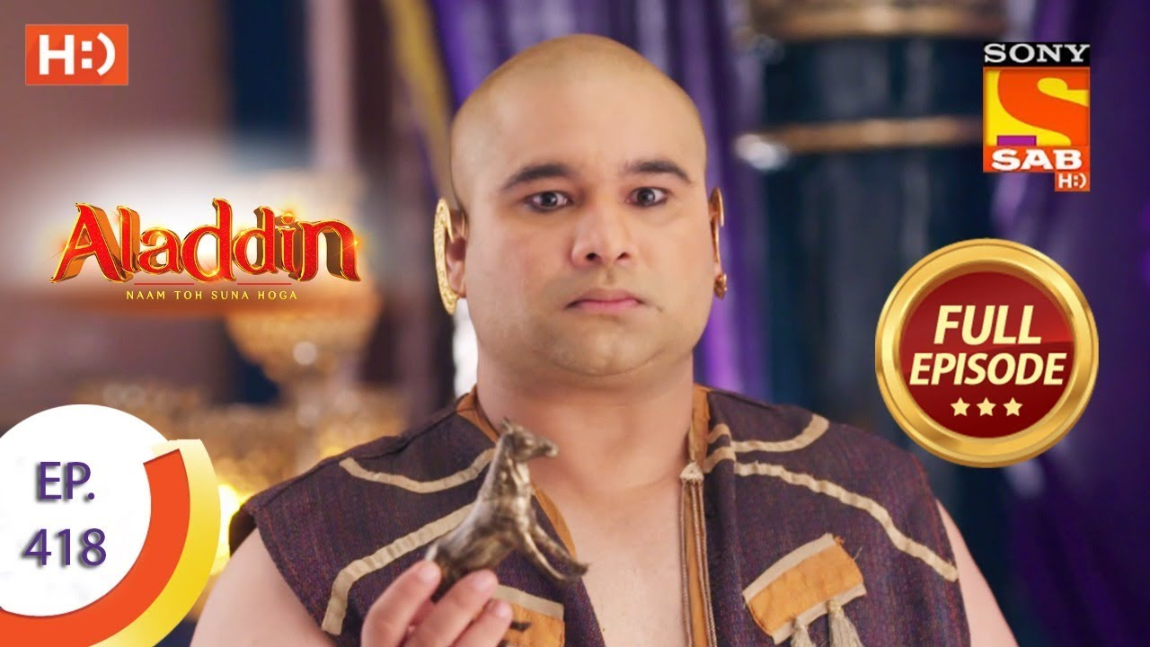 Download Aladdin - Ep 418 - Full Episode - 23rd March 2020