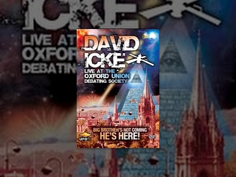 David Icke LIVE at Oxford: Mind Control and the New World Order - Movie Rental