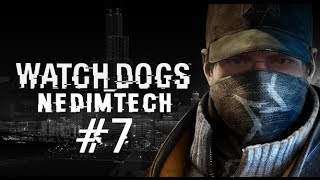 Watch Dogs #7 - walkthrough NedimTech