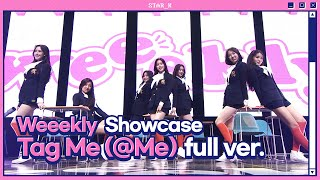 Gambar cover Weeekly (위클리) - Tag Me(@Me) (Stage full ver.)