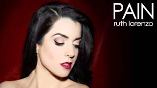 Ruth Lorenzo - Pain (Official Audio)