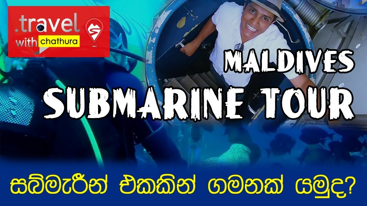 Travel With Chatura - Maldives - Submarine Tour (Full Episode)