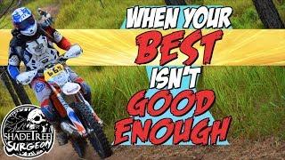 When your BEST isn't GOOD ENOUGH | SADRA Hare Scramble 2018