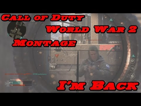 Call of Duty World War 2 - I'm Back Montage