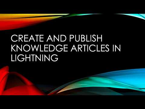 Create and Publish Lightning Knowledge Articles