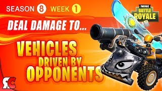 Fortnite WEEK 1 Deal damage to vehicles driven by opponents (Season 8 - All Vehicles that count)