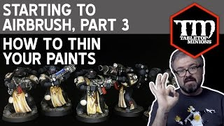 How to Thin Your Paints : Starting to Airbrush Part 3