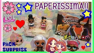 PAPERISSIMA LOL, papere, Unboxing e PACK SURPRISE dai fan by Lara e Babou