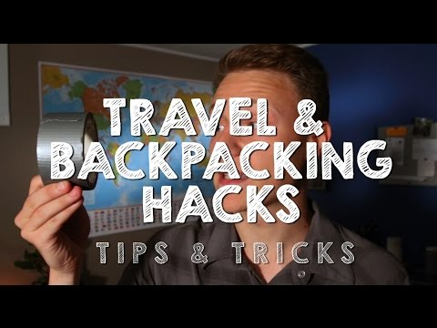 Top 5 Travel and Backpacking Hacks