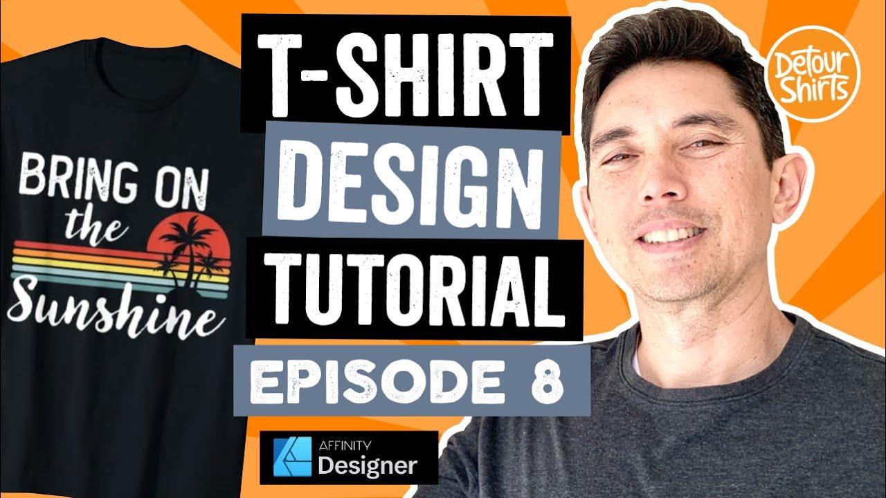 T-Shirt Design Tutorial Episode 8: Bring On The Sunshine Vintage Sunset