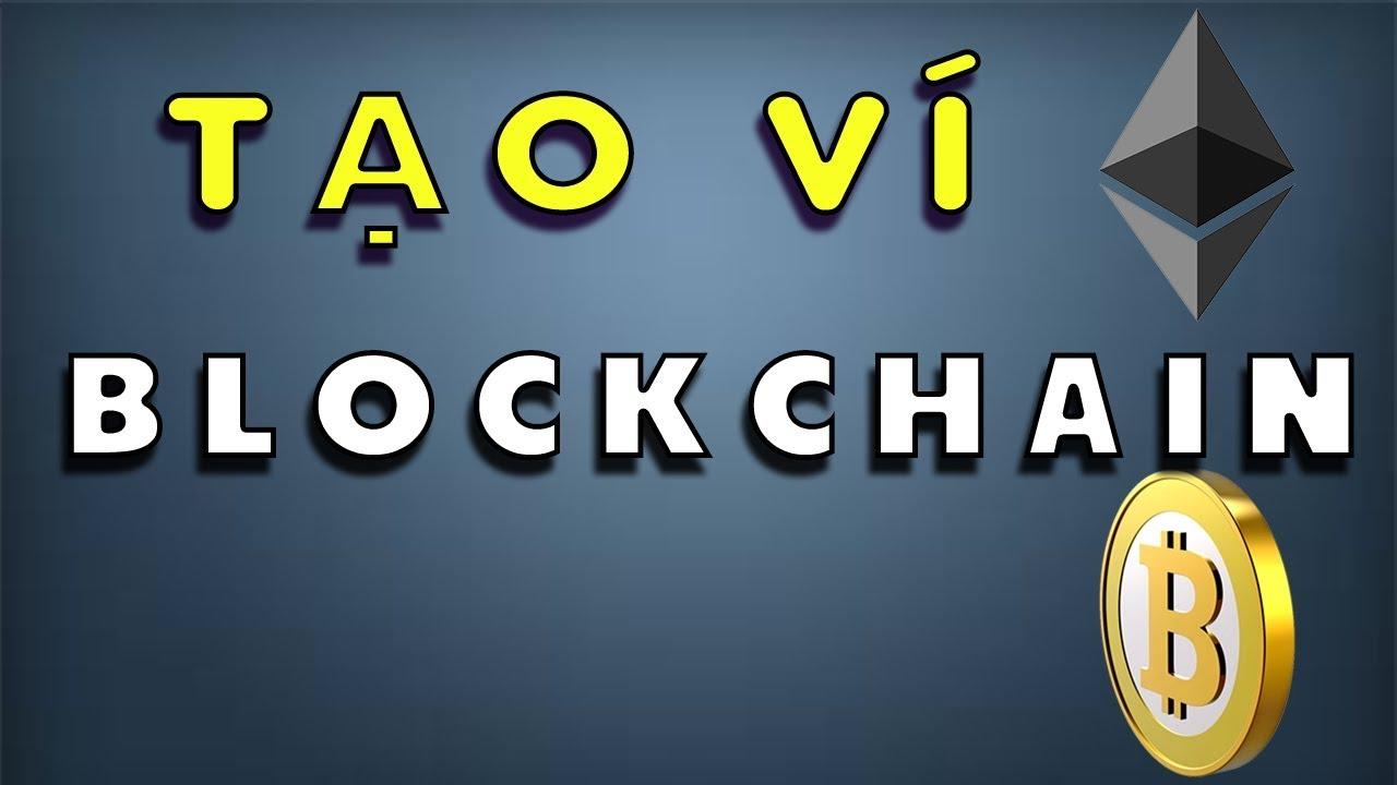 Hướng dẫn tạo ví blockchain( Bitcoin + Ethereum) – Chỉnh phí giao dịch trên blockchain