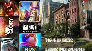 Top 5 Of MOBA™ Games For Android [FULL HD°]