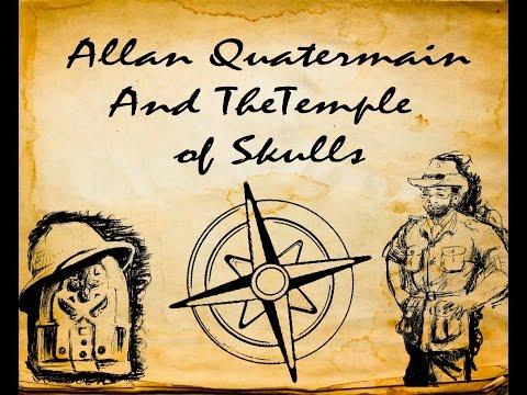 Lost Adventure Reviews- Allan Quatermain and the Temple of Skulls