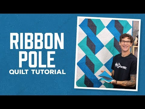 "Make a ""Ribbon Pole"" Quilt with Rob Appell of Man Sewing (Video Tutorial) thumbnail"