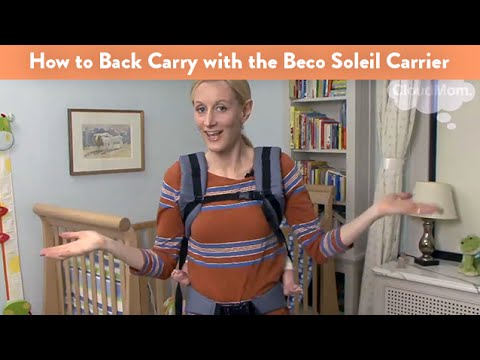 cd655c444cd How to Back Carry With the Beco Soleil Baby Carrier